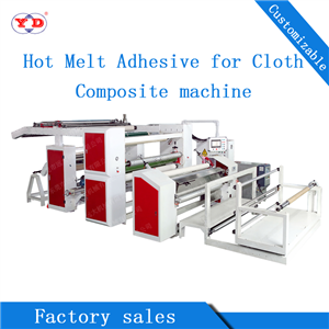 Hot Melt Adhesive Composite Machine for Cloth (YD-095)